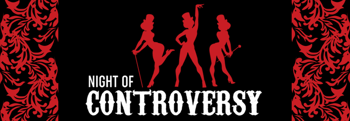 Night of Controversy poster with red and black background and female silhouettes